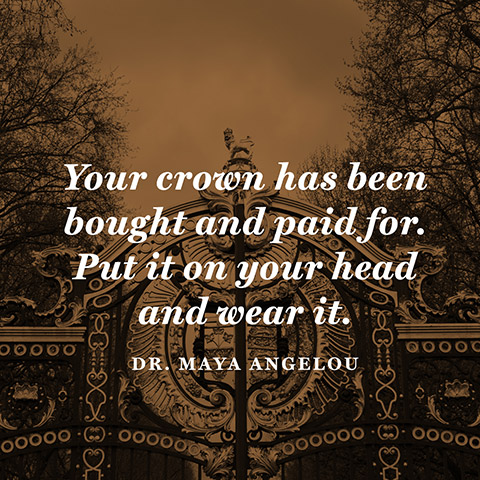 quotes-crown-wear-maya-angelou-480x480